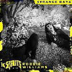 THE STRUTS ft ROBBIE WILLIAMS - Strange Days